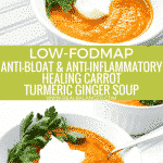 low-fodmap-anti-bloat-anti-inflammatory-healing-carrot-turmeric-ginger-soup