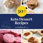 30+ Keto Dessert Recipes pinterest pin image