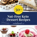 50+ Nut-Free Keto Dessert Recipes pinterest pin image