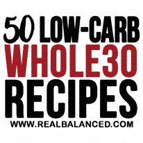 50 Low-Carb Whole30 Recipes
