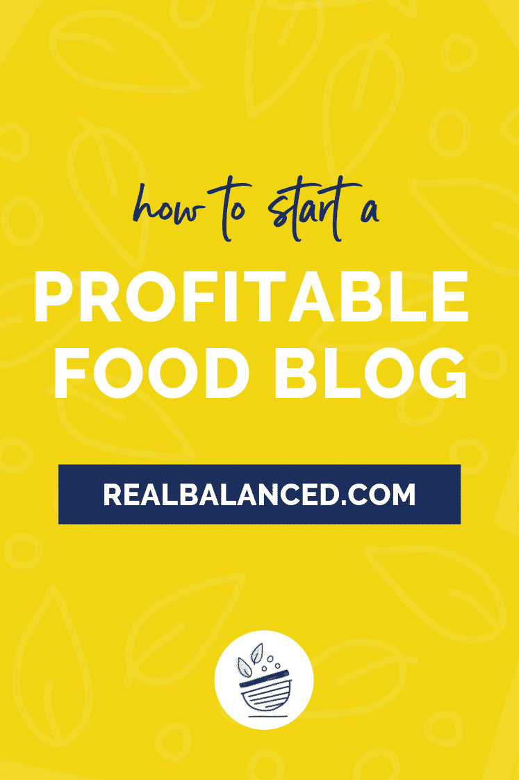 How to start a profitable food blog pinterest image
