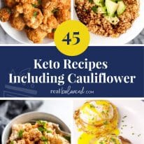 45 Keto Recipes Including Cauliflower
