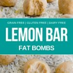 pin graphic for lemon bar fat bombs recipe