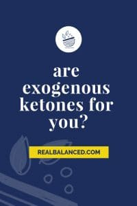 Are Exogenous Ketones for You blog post pin