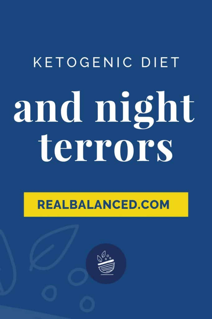 Ketogenic Diet and Night Terrors blog post pinterest graphic