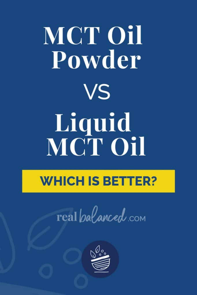 MCT Oil Powder VS Liquid MCT Oil blog post pinterest graphic