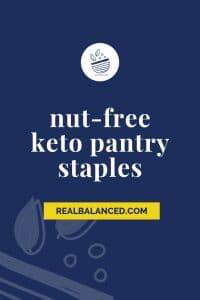 nut free keto pantry staples pinterest image