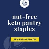 A Keto Pantry Shopping Guide for Nut-Free Ketoers