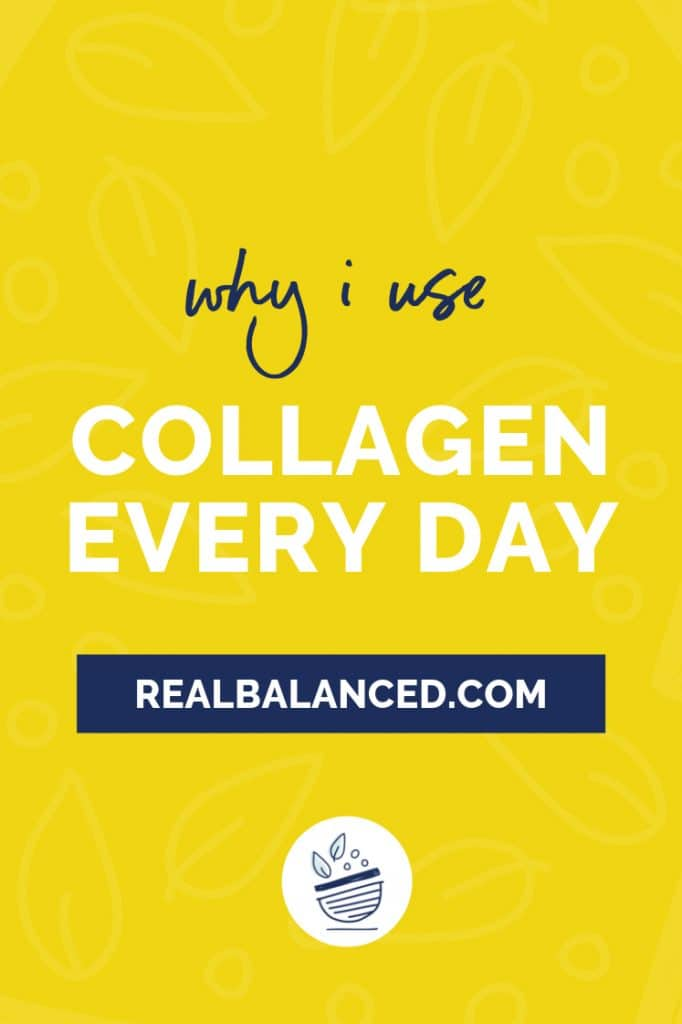 Why I Use Collagen Every Single Day blog post pinterest graphic