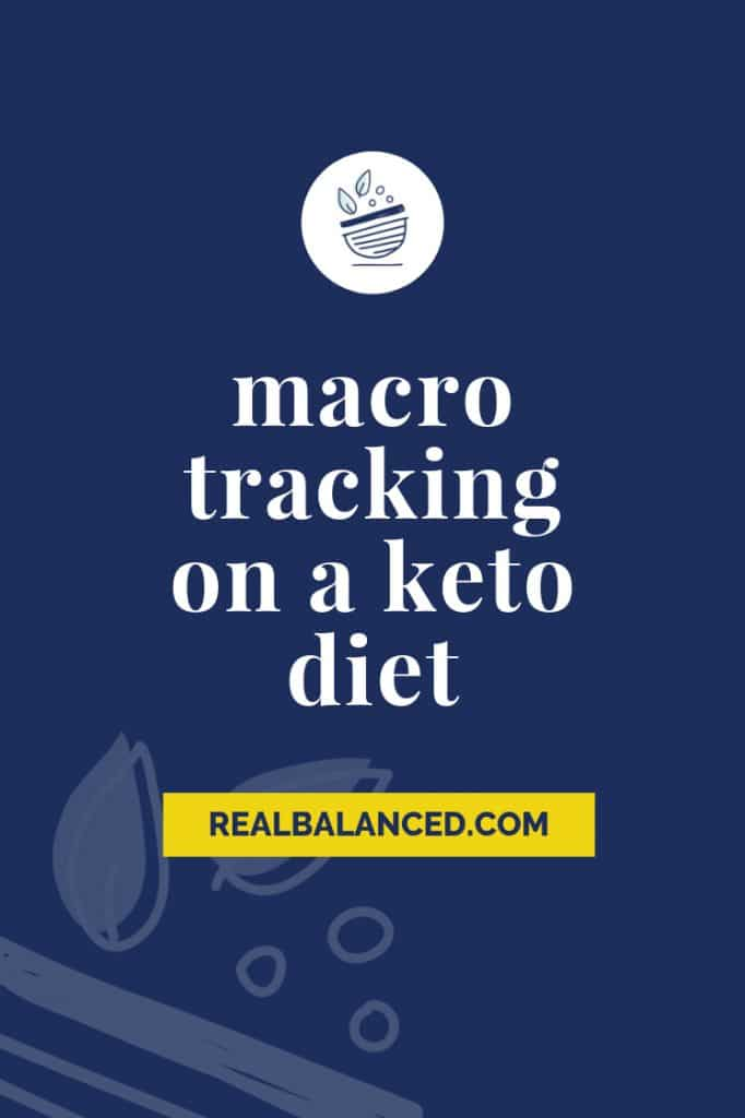 Guide To Macro Tracking for Keto Diets blog post pinterest graphic