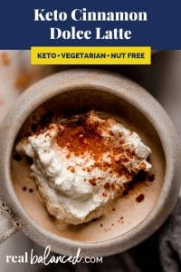 Keto Cinnamon Dolce Latte recipe pinterest image