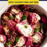 Keto Roasted Radishes recipe pinterest image