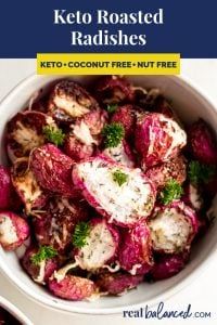 Keto Roasted Radishes recipe pinterest image