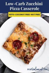 Low-Carb Zucchini Pizza Casserole recipe pinterest image