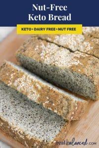 Nut-Free Keto Bread recipe pinterest image