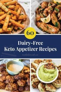 60 Dairy-Free Keto Appetizers recipe roundup pinterest image
