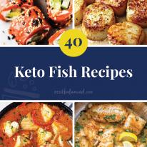40 Keto Fish Recipes