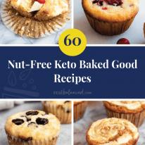 60 Nut-Free Keto Baked Good Recipes