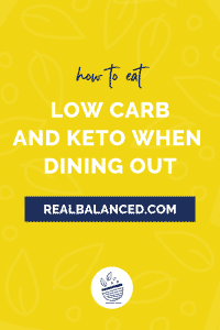 How to eat low carb and keto when dining out