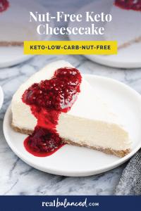 Nut-Free Keto Cheesecake recipe pinterest image