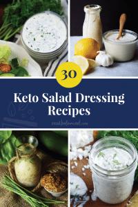 30 Keto Salad Dressing Recipes