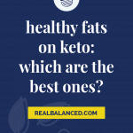 healthy fats on keto which are the best ones pinterest pin