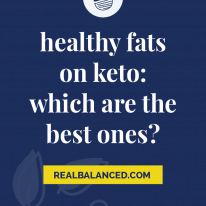 Healthy Fats on Keto: Which are the Best Ones?