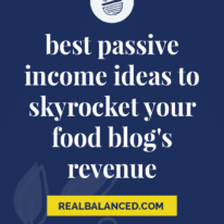 Best Passive Income Ideas to Skyrocket Your Food Blog's Revenue