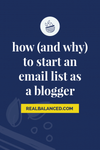 How (And Why) to Start an Email List as a Blogger pinterest pin image