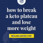 How to Break a Keto Plateau and Lose More Weight pinterest pin