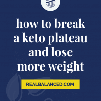 How to Break a Keto Plateau and Lose More Weight