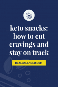 Keto Snacks - How To Cut Cravings and Stay on Track pinterest pin image