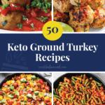 50 Keto Ground Turkey Recipes Pinterest Image