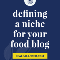 Defining a Niche for your Food Blog