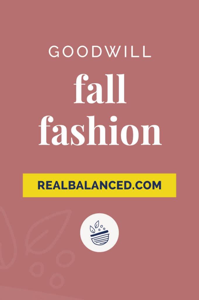 Goodwill fall fashion pinterest pin