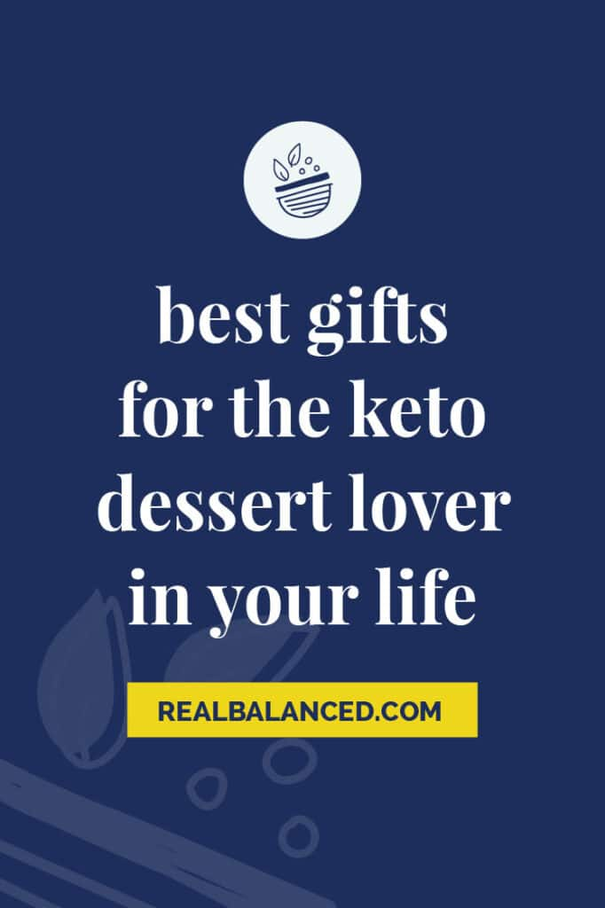 best gift for the keto dessert lover lover in your life featured image