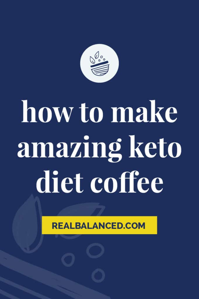 how to make amazing keto diet coffee featured image