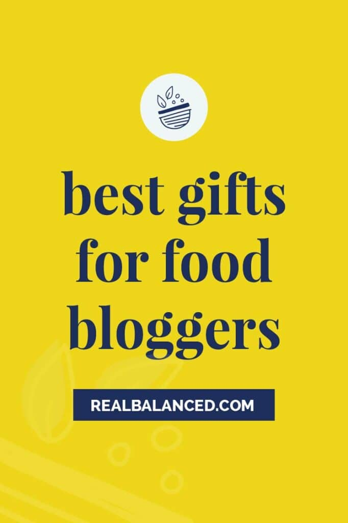 Best Gifts For Food Bloggers post featured image