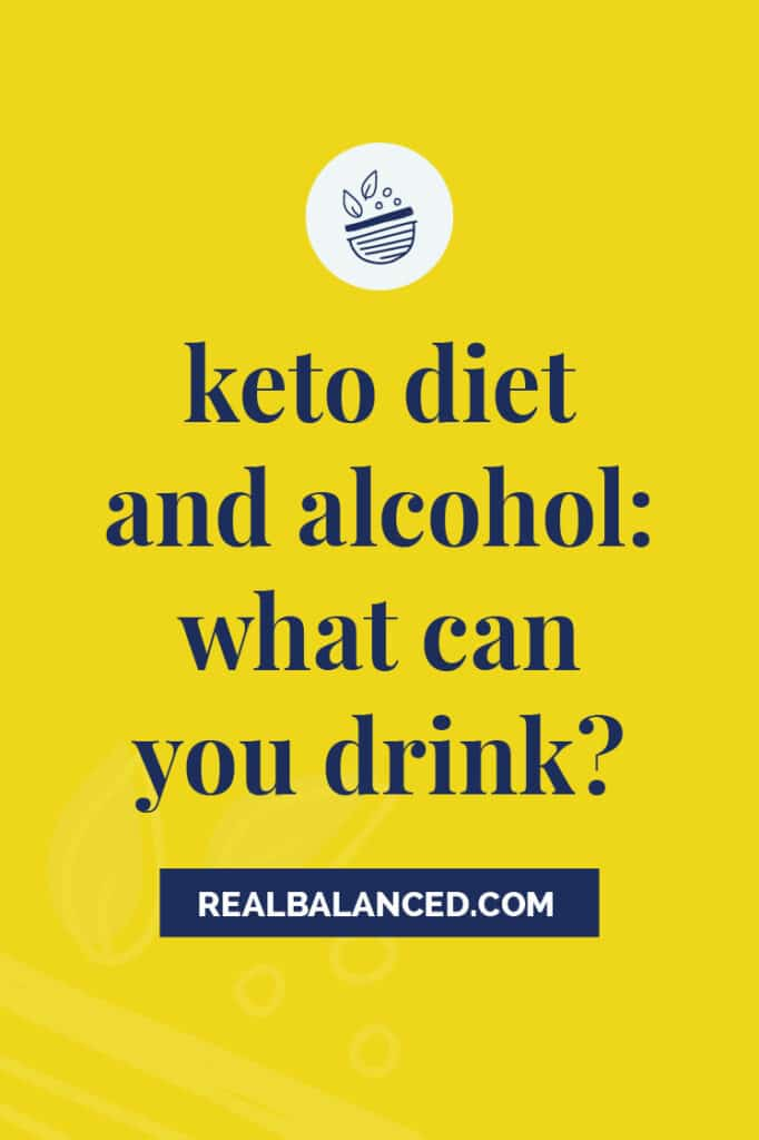 Keto Diet and Alcohol - What Can You Drink yellow banner image