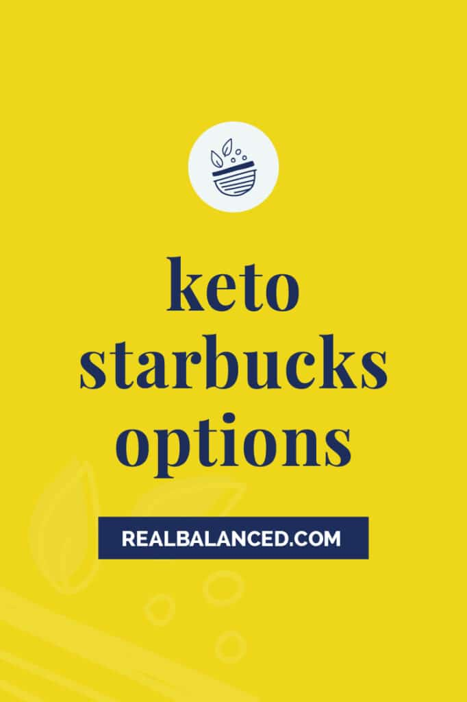 Keto Starbuck Options yellow banner featured image
