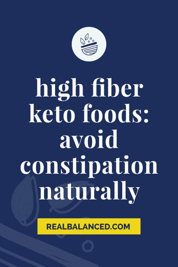 blue colored banner of High Fiber Keto Foods - Avoid Constipation Naturally