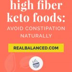 coral colord banner for High Fiber Keto Foods - Avoid Constipation Naturally