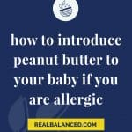 Introducing Baby To Peanut Butter blue colored banner Pinterest pin image