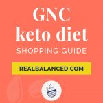 GNC Keto Diet Shopping Guide coral colored Pinterest pin image