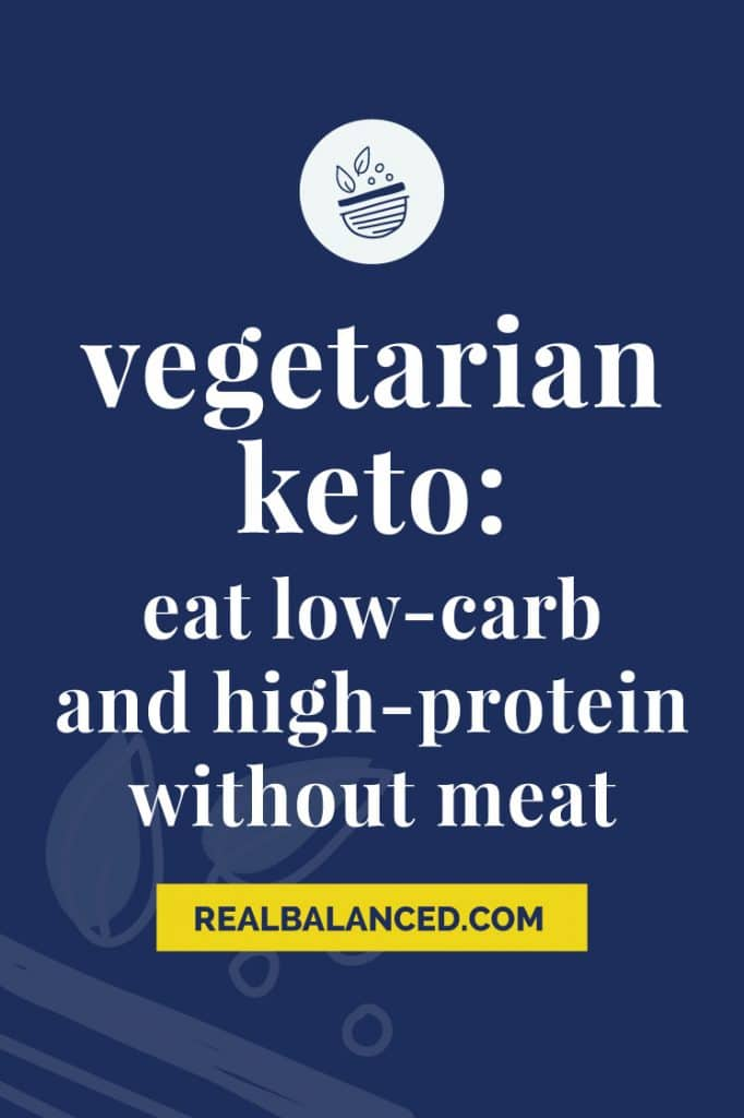 Vegetarian Keto- Eat Low-Carb and High-Protein Without Meat blue banner image
