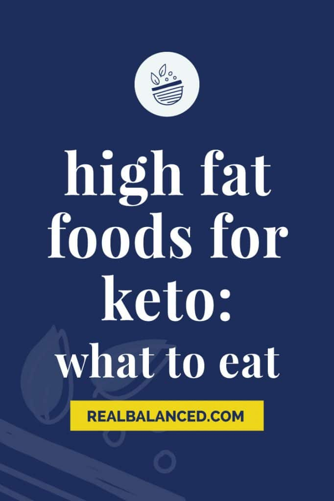 High Fat Foods For Keto: What To Eat featured blue banner image
