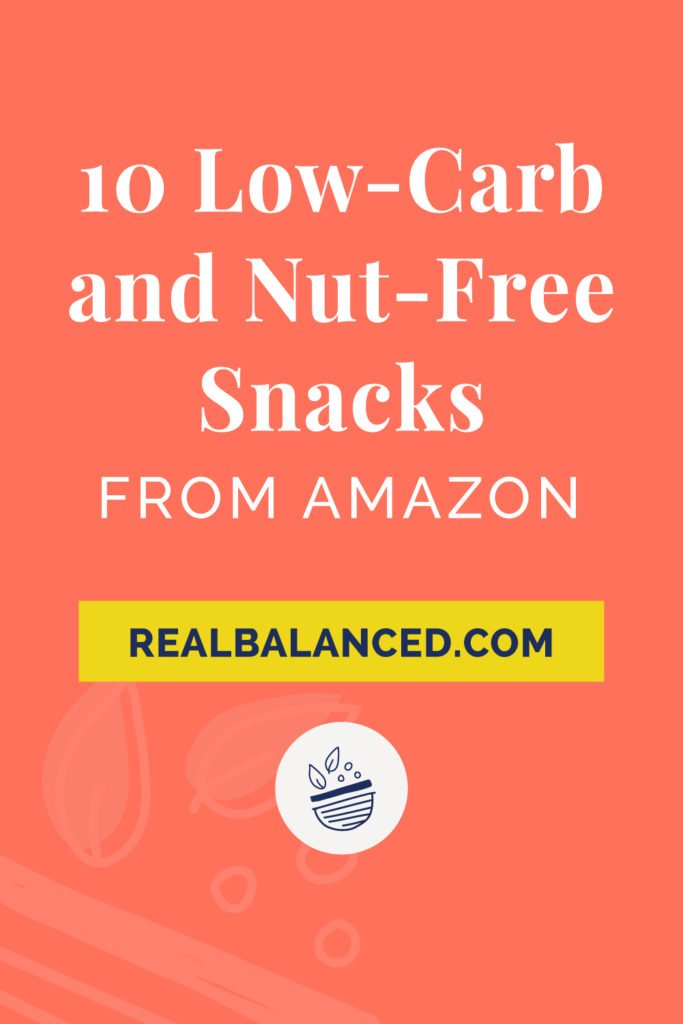 10 Low-Carb and Nut-Free Snacks from Amazon coral colored Pinterest Pin image